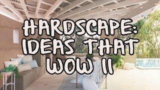 Hardscape: Ideas that Wow II