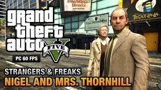 GTA 5 PC - Nigel and Mrs. Thornhill [100% Gold Medal Walkthrough]