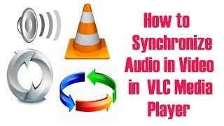How to Synchronize Audio and Subtitle in VLC Media Player