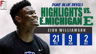 Zion Williamson Duke vs Eastern Michigan - Highlights | 11.14.18 | 21 Pts, 9 Rebounds