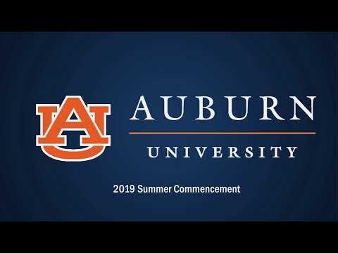 Auburn University Summer 2019 Graduation Ceremony (2 p m )
