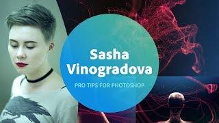 Pro Tips for Photoshop with Sasha Vinogradova - 1 of 3