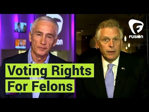 Terry McAuliffe on why restoring voting rights to felons isn't about politics