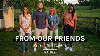 From Our Friends: We're In This Together Part 1