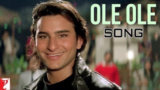 Ole Ole - Song - Yeh Dillagi