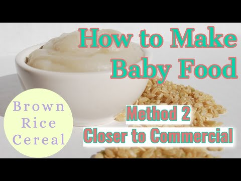 Homemade Brown Rice Baby Cereal Method #2