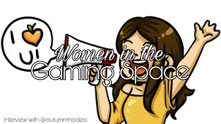 Women in The Gaming Space