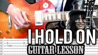 Gambar cover Slash ft. Kid Rock - I Hold On FULL Guitar Lesson (With Tabs)