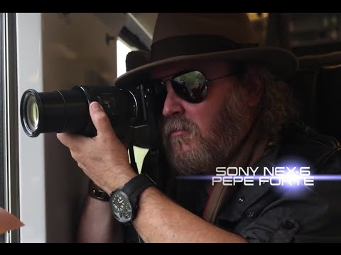 Sony NEX - 6 El análisis con Pepe Forte