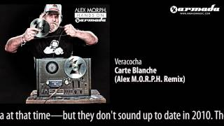 Veracocha - Carte Blanche (Alex M.O.R.P.H. Remix) [Hands On Armada Preview]
