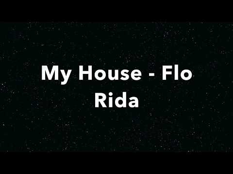 Flo Rida - My House Lyrics
