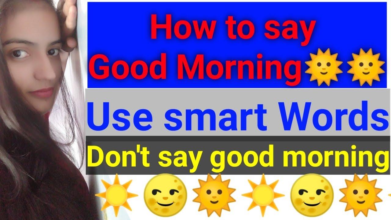 Ways say good morning