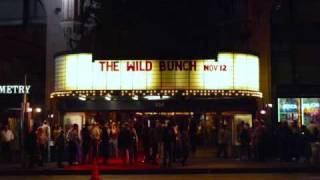 The Wild Bunch The Forty Year Anniversary, November 12th, 2009