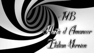Matteo Bellu - Hasta el Amanecer (Italian Version)