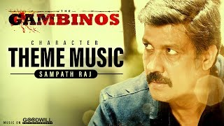 The Gambinos Character Theme Music | Sampath Raj | Jakes Bejoy | Girish Mattada