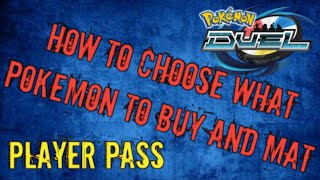How to choose what pokemon to buy or mat pokemon duel