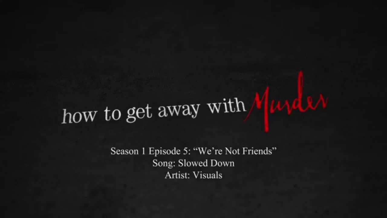Slowed Down Visuals How To Get Away With Murder 1x05 Music