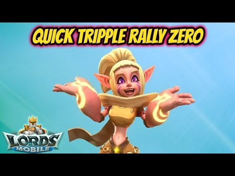 Lords Mobile - Quick Tripple Rally Zero!