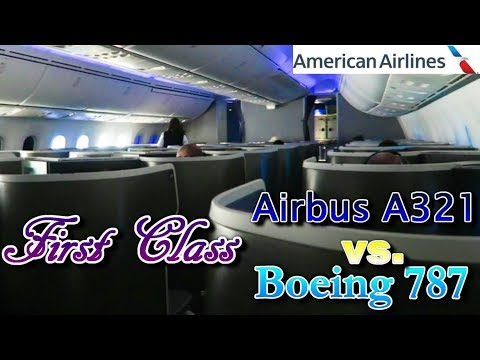 First Class on Airbus A321 vs  Boeing 787 (American Airlines, DFW to LAX)