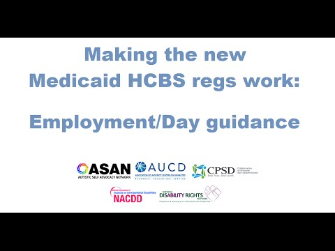 Employment/Day guidance: Making the New Medicaid HCBS Settings Regulation Work In Your State