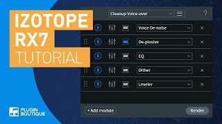 RX7 by iZotope | The Power of Module Chains Tutorial | Breath Control De-ess De-Plosive De-Click