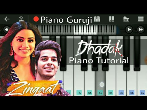 ZINGAAT Dhadak / Sairat (Ajay Atul) - Piano Tutorial + Cover | Mobile Perfect Piano - Piano Guruji
