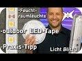 Outdoor LED-tape - günstige Feuchtraumleuchte - EVG umrüsten - Lichtblitz 3