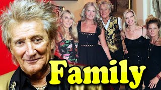 Rod Stewart Family With Children and Wife Penny Lancaster 2020
