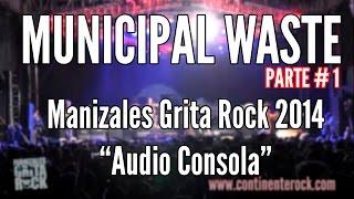 MUNICIPAL WASTE - Full Concierto Parte 1 (Manizales - Colombia 2014)