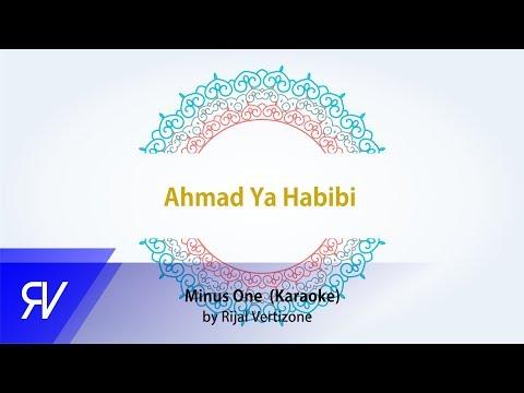 Ahmad Ya Habibi (karaoke) By Rijal Vertizone
