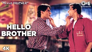 Video Hello Brother - Hello Brother | Salman, Arbaaz & Rani | Sonu Nigam, Kamaal Khan & Jaspinder download MP3, 3GP, MP4, WEBM, AVI, FLV Desember 2017