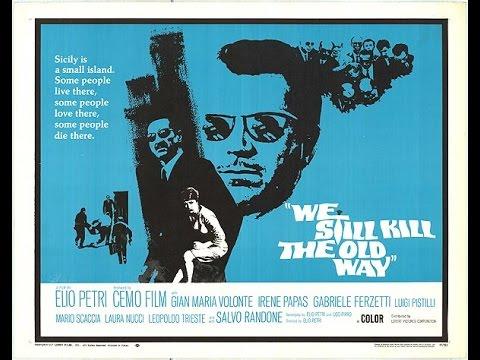 We Still Kill the Old Way  1967