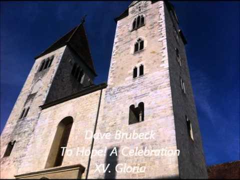 Brubeck: To Hope! - XV. Gloria