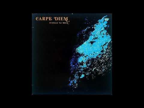 Carpe Diem - Cueille le Jour (Full Album)