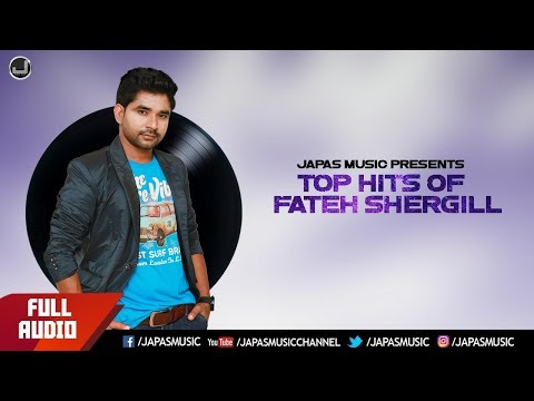 new-punjabi-songs-2019-|-hits-of-fateh-shergill-|-japas-music
