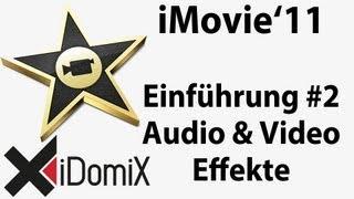 iMovie Einführung Teil 2 - Audio- Video- Anpassung und Effekte Filmtrailer Trailer Tutorial
