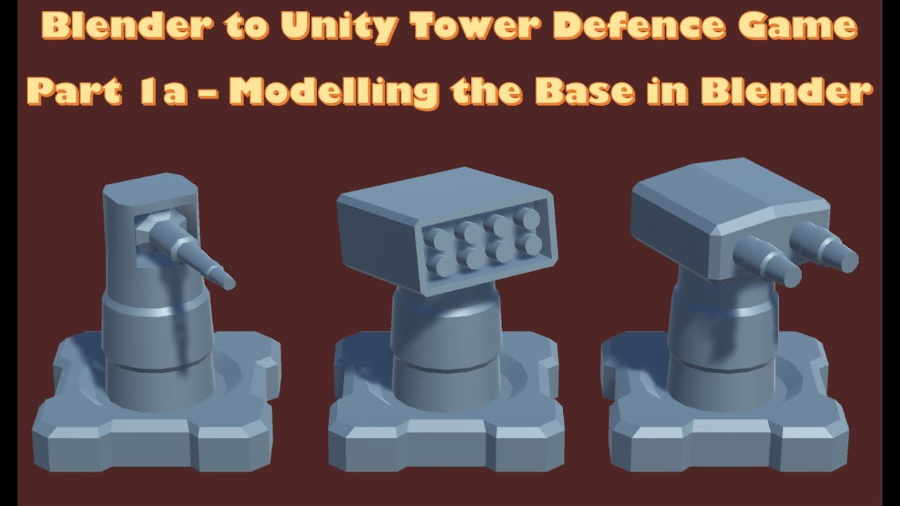 Blender to Unity Tower Defense Game - 1a - Modelling the Base