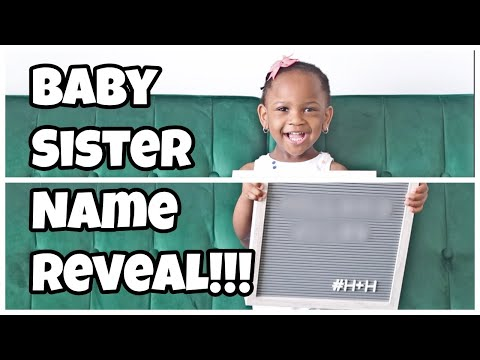 Baby Name Reveal   Big Sister Tell All