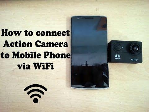 How To Connect Action Camera (Eken H9, Sj 4000, Xiaomi Yi) To Mobile Phone Using Wifi