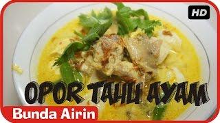 Opor Tahu Ayam - Resep Masakan Indonesia Enak Bunda Airin