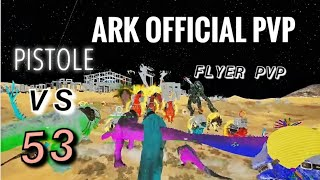 Party FOB on 53! Ark Official PvP! Pistole Highlights!