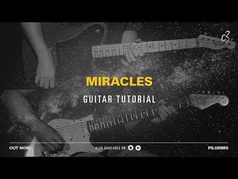 Miracles - Guitar Tutorial