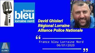Borny Metz interview David Ghisleri régional Lorraine alliance police Nationale