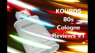 80's Cologne Reviews #1 Kouros by Yves Saint Laurent