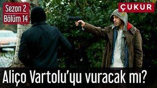 Çukur 2.Sezon 14.Bölüm - Aliço Vartolu'yu Vuracak mı?
