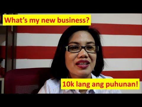 What's my new business? 10k lang ang puhunan!