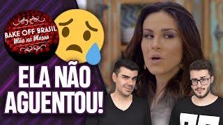 NADJA CHORA COM DESESPERO DE PARTICIPANTE! BAKE OFF BRASIL | EPISÓDIO 16 (01/12/18) | Virou Festa