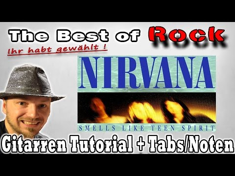 ?The best of Rock Ihr habt gewählt #2 Nirvana Smells like Teen Spirit Gitarren Tutorial+TABS