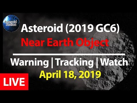 ASTEROID (2019 GC6) Close Approach Live Countdown ...