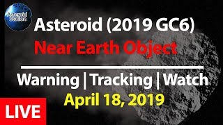 ASTEROID (2019 GC6) Close Approach Live Countdown | Asteroid Tracking | Asteroid Watch